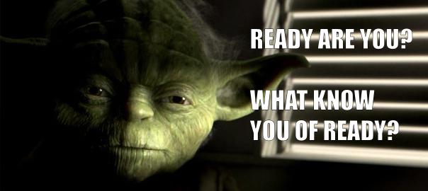 Yoda-Ready-Are-You