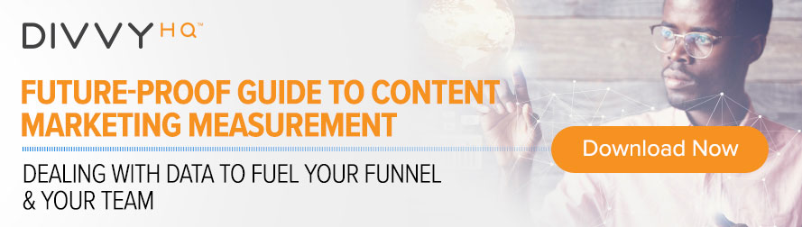 Download the Future-Proof Guide to Content Marketing Measurement now!