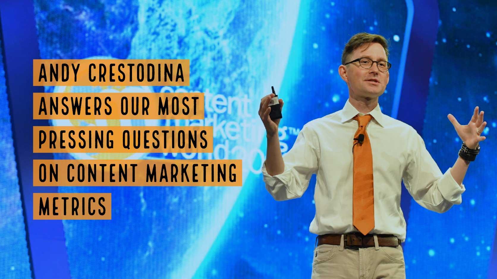 Andy Crestodina Dishes Expertise on Content Marketing Metrics