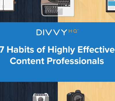 7 Habits of Highly Effective Content Pros