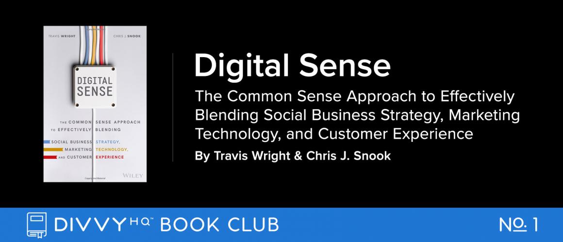 DivvyHQ Book Club: Digital Sense by Travis Wright & Chris Snook