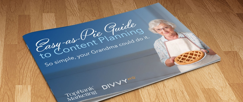 New eBook: The Easy-as-Pie Guide to Content Planning