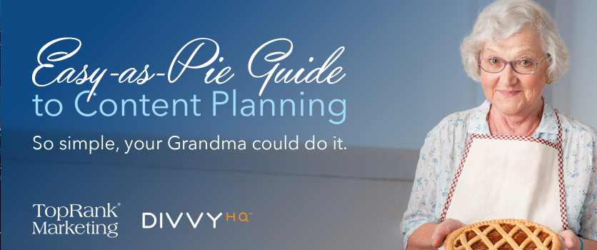 [Video] Content Planning So Simple, Even Grandma Gertrude Can Do It