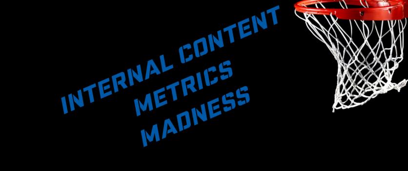 The Internal Metrics of Content Marketing