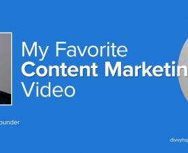 My Favorite Content Marketing Video: AJ Huisman