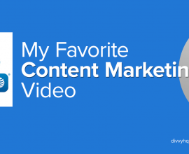 "My ""NEW"" Favorite Content Marketing Video Could Save Your Life"