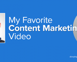 My Favorite Content Marketing Video: Andy Crestodina
