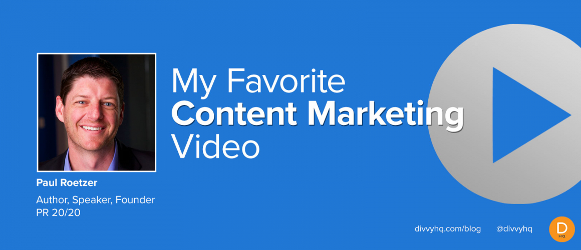 My Favorite Content Marketing Video: Paul Roetzer