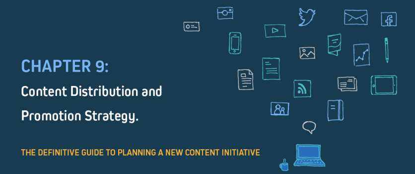 Do You Have a Distribution & Promotion Strategy for Your Content?