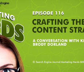 Marketing Nerds Podcast: Crafting the Perfect Content Strategy with Brody Dorland